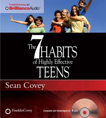 The 7 Habits of Highly Effective Teens Unabridged Audiobook on CD  -     Narrated By: Sean Covey     By: Sean Covey