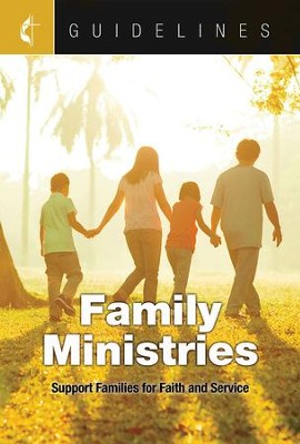 Guidelines for Leading Your Congregation 2017-2020 Family Ministries: Support Families for Faith and Service - eBook  -