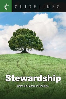 Guidelines for Leading Your Congregation 2017-2020 Stewardship: Raise Up Generous Disciples - eBook  -