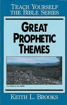 Great Prophetic Themes / Digital original - eBook  -     By: Keith L. Brooks