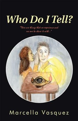 Who Do I Tell? - eBook  -     By: Marcella Vasquez