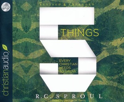 5 Things Every Christian Needs to Grow - unabridged audio book on CD  -     Narrated By: George W. Sarris     By: R.C. Sproul