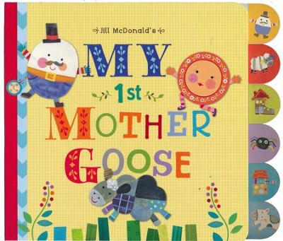 Jill McDonald's My 1st Mother Goose Board Book   -