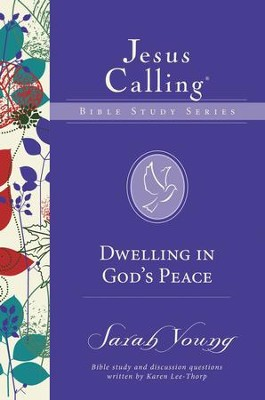 Dwelling in God's Peace - eBook  -     By: Sarah Young