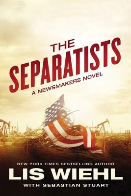 The Separatists - eBook  -     By: Lis Wiehl, Sebastian Stuart