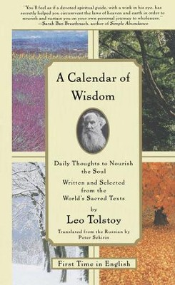A Calendar of Wisdom: Daily Thoughts to Nourish the Soul, Written and Se - eBook  -     Edited By: Peter Sekirin     By: Leo Tolstoy