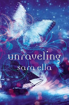 Unraveling - eBook  -     By: Sara Ella