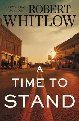 A Time to Stand - eBook  -     By: Robert Whitlow