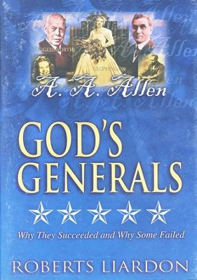 God's Generals, Volume 10: A.A. Allen, DVD   -     By: Roberts Liardon