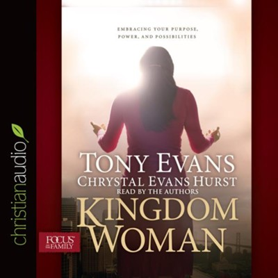 Kingdom Woman: Embracing Your Purpose, Power, and Possibilities - unabridged audio book on CD  -     By: Tony Evans