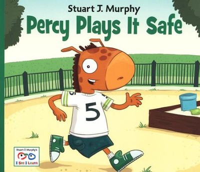 Percy Plays It Safe   -     By: Stuart J. Murphy