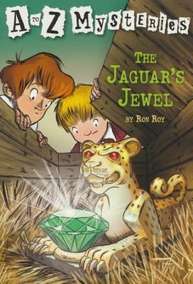 The Jaguar's Jewel: A to Z Mysteries #10  -     By: Ron Roy     Illustrated By: John Steven Gurney