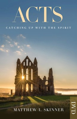 Acts: Catching up with the Spirit DVD  -     By: Matthew L. Skinner