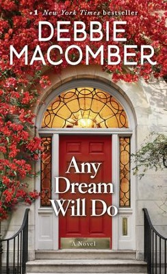 Any Dream Will Do - eBook  -     By: Debbie Macomber