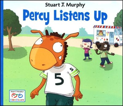Percy Listens Up   -     By: Stuart J. Murphy