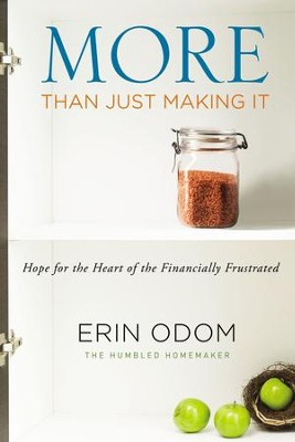 More Than Just Making It: Hope for the Financially Frustrated - eBook  -     By: Erin Odom