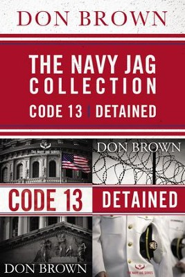 The Navy Jag Collection: Detained and Code 13 / Digital original - eBook  -     By: Don Brown