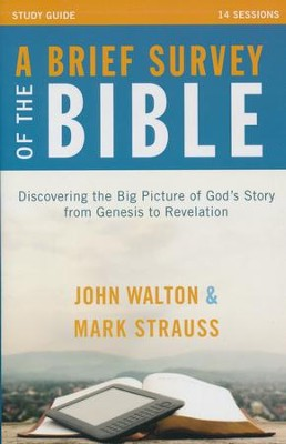 A Brief Survey of the Bible Study Guide  -     By: John H. Walton