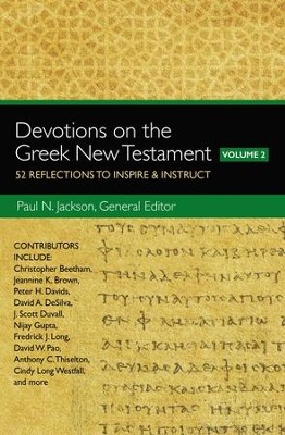 Devotions on the Greek New Testament, Volume Two: 52 Reflections to Inspire and Instruct - eBook  -     By: Paul Norman Jackson