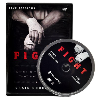 Fight: A DVD Study: Winning the Battles That Matter Most  -     By: Craig Groeschel