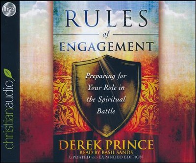 Rules of Engagement: Preparing for Your Role in the Spiritual Battle - unabridged audio book on CD  -     Narrated By: Basil Sands     By: Derek Prince