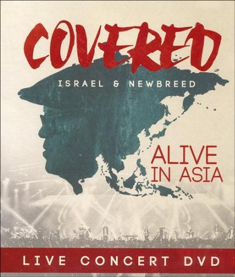 Covered: Alive in Asia DVD  -     By: Israel & NewBreed