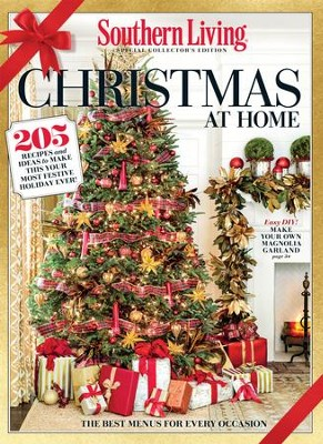 SOUTHERN LIVING Christmas at Home: 205 Recipes and Ideas to Make This Your Most Festive Holiday Ever! - eBook  -