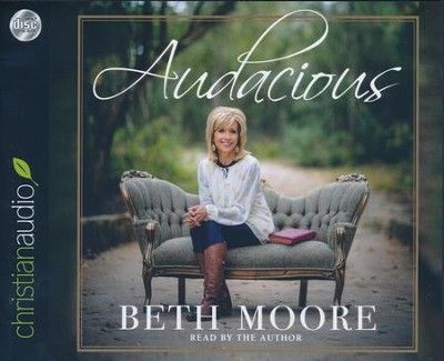 Audacious - unabridged audio book on CD  -     By: Beth Moore