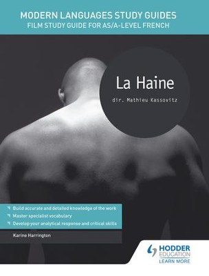 Modern Languages Study Guides: La Haine: Film Study Guide for AS/A-level French / Digital original - eBook  -     By: Karine Harrington