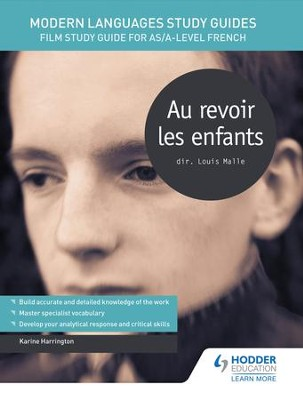 Modern Languages Study Guides: Au Revoir les Enfants: Film Study Guide for AS/A-level French / Digital original - eBook  -     By: Karine Harrington