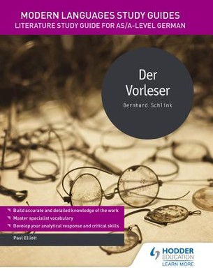 Modern Languages Study Guides: Der Vorleser: Literature Study Guide for AS/A-level German / Digital original - eBook  -     By: Paul Elliott