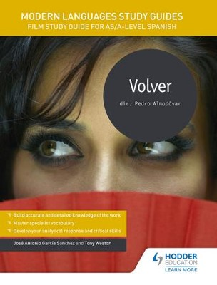 Modern Languages Study Guides: Volver: Film Study Guide for AS/A-level Spanish / Digital original - eBook  -     By: Karine Harrington