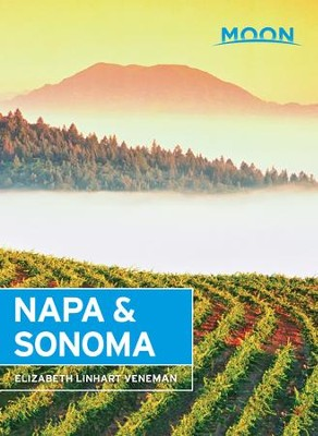 Moon Napa & Sonoma - eBook  -     By: Elizabeth Linhart Veneman