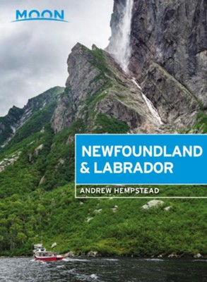 Moon Newfoundland & Labrador - eBook  -     By: Andrew Hempstead