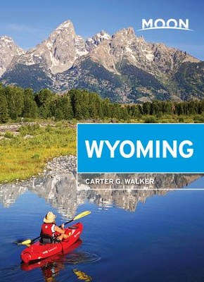 Moon Wyoming - eBook  -     By: Carter G. Walker