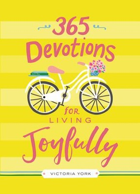 365 Devotions for Living Joyfully - eBook  -     By: Victoria York