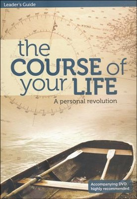 The Course Of Your Life--Leader's Guide  -     By: Tony Payne