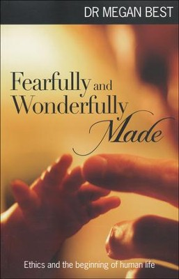 Fearfully and Wonderfully Made  -     By: Meg Best