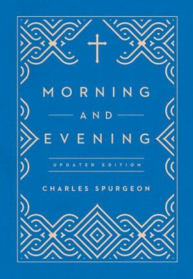 Morning and Evening / Revised - eBook  -     By: Charles H. Spurgeon