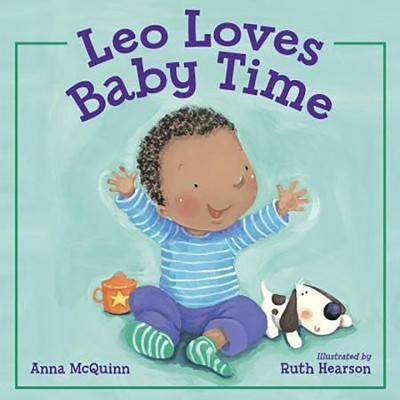 Leo Loves Baby Time  -     By: Anna McQuinn     Illustrated By: Ruth Hearson