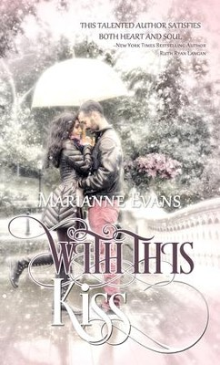 With this Kiss - eBook  -     By: Marianne Evans