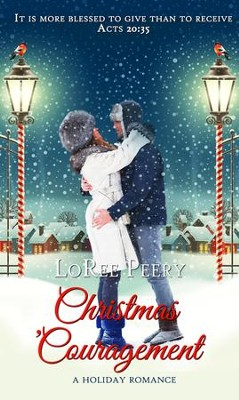Christmas 'Couragement - eBook  -     By: LoRee Peery