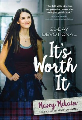 It's Worth It: 21-Day Devotional - eBook  -     By: Masey McLain