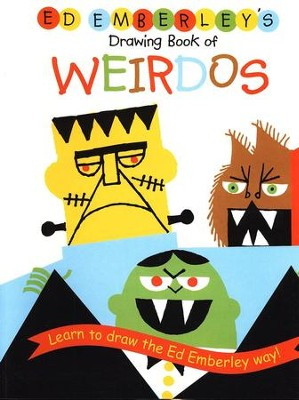 Ed Emberley's Drawing Book of Weirdos   -     By: Ed Emberley