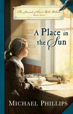 A Place in the Sun (The Journals of Corrie Belle Hollister Book #4) - eBook  -     By: Michael Phillips