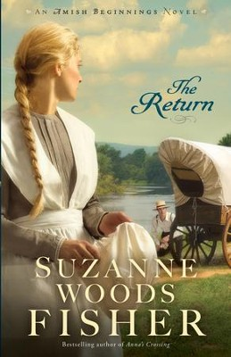 The Return (Amish Beginnings Book #3) - eBook  -     By: Suzanne Woods Fisher