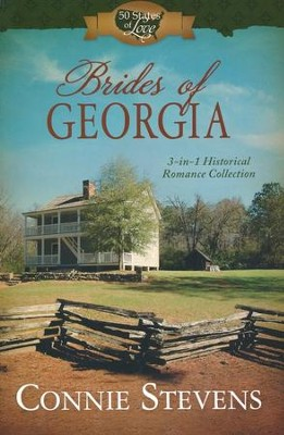 Brides of Georgia: 3-in-1 Historical Romance Collection - eBook  -     By: Connie Stevens