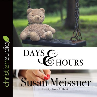 Days & Hours - unabridged audio book on CD  -     Narrated By: Tavia Gilbert     By: Susan Meissner