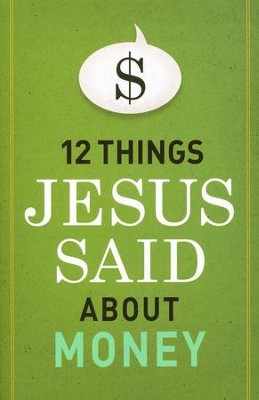 12 Things Jesus Said about Money - eBook  -