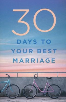 30 Days to Your Best Marriage - eBook  -
